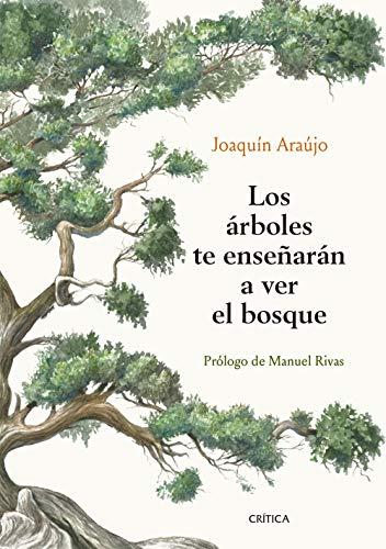 9788491992080: Los árboles te enseñarán a ver el bosque: Prólogo de Manuel Rivas (Ares y Mares)