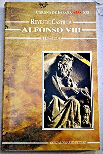 9788492004638: Alfonso VIII, rey de Castilla y Toledo (Reyes de León y Castilla) (Spanish Edition)
