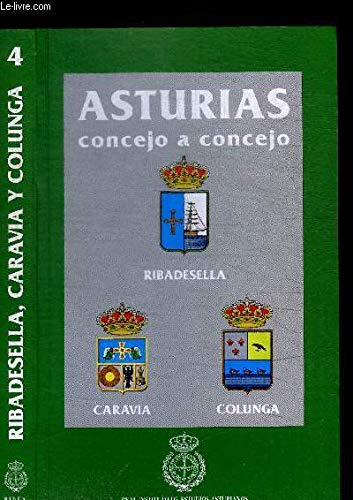 9788492004928: Asturias concejo a concejo : Ribadesella, caravia, Colunga