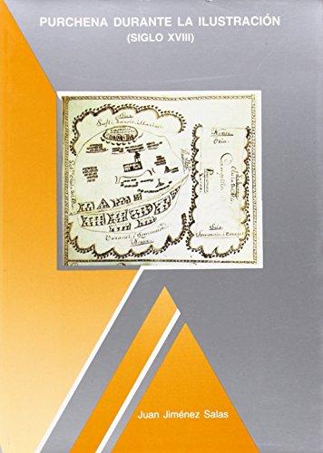 9788492011612: Purchena durante la Ilustración (siglo XVIII) (investigación)