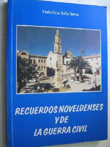 9788492019809: Recuerdos noveldenses y de la Guerra Civil (Spanish Edition)