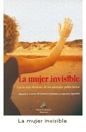 9788492021895: La mujer invisible: una lectura disidente de los mensajes publicitarios (Aula Media)
