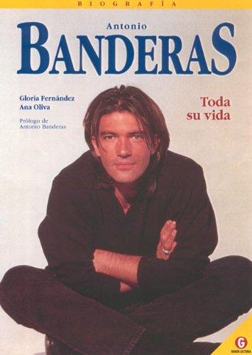 9788492022519: Antonio banderas, biografia