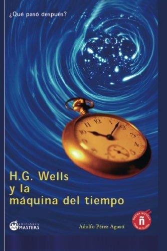 9788492023271: H. G. Wells y la maquina del tiempo