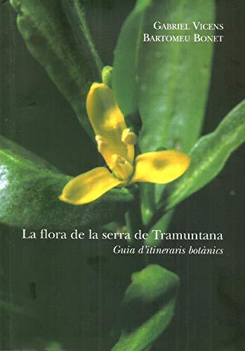 9788492036516: Flora De La Serra De Tramuntana. Guia D'itiniraris Botànics