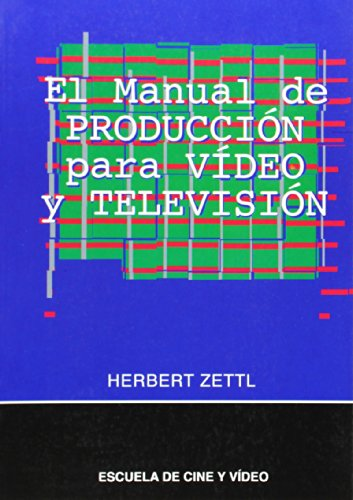 9788492048656: El Manual de Produccion Para Video y Television (Spanish Edition)