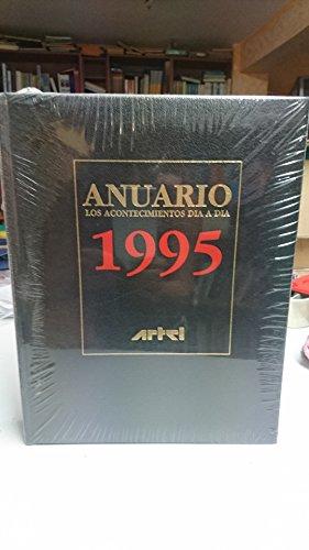 9788492048755: Anuario 1995. Reflejo de la actualidad de todo el año vista por colaboradores de todo el mundo.
