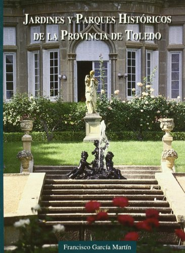 9788492054152: Jardines y Parques Hcos.Provincia Toledo