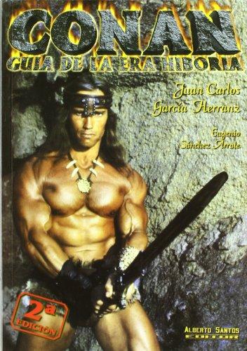9788492057627: Conan. Guía de la Era Hiboria
