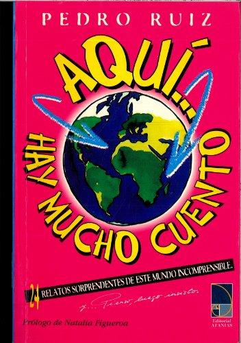 9788492058099: Aquí--, hay mucho cuento (Spanish Edition)