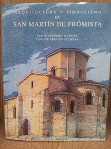 9788492059904: Arquitectura y simbolismo de san Martín de fromista
