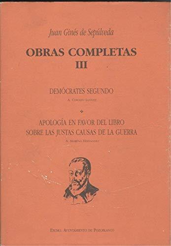 9788492064038: Democrates secundus y su apologia en favor del libro sobre las justasr del libro sobre justas causas III
