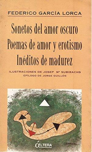 Sonetos del Amor Oscuro: Poemas de Amor: Federico Garcia Lorca