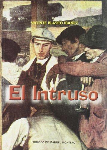 9788492070046: EL INTRUSO