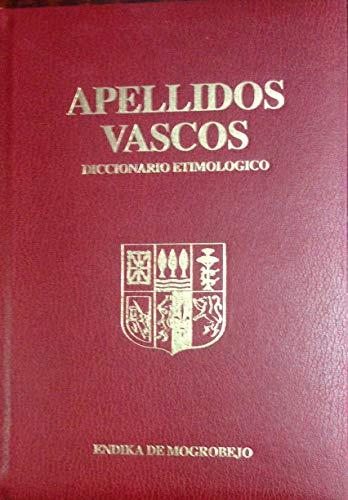 9788492077489: Apellidos vascos : diccionario etimologico