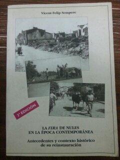 9788492079094: LA FIRA DE NULES EN LA EPOCA CONTEMPORANEA