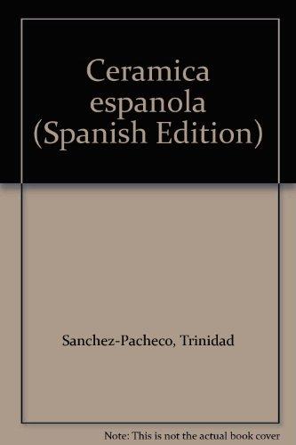 9788492088607: Ceramica espanola (Spanish Edition)