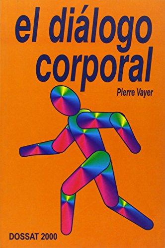 El diálogo corporal: Vayer, Pierre