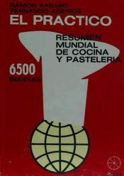 9788492095964: El practico 6500 recetas: Resumen mundial de Cocina y Pasteleria (RUEDA)