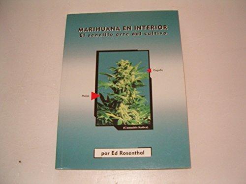 9788492100187: Marihuana en el interior: el sencillo arte del cultivo