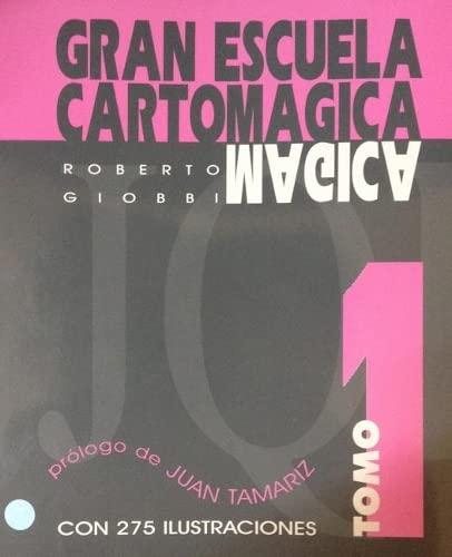 9788492104710: Gran Escuela Cartomagica I (Gran Escuela Cartomágica)
