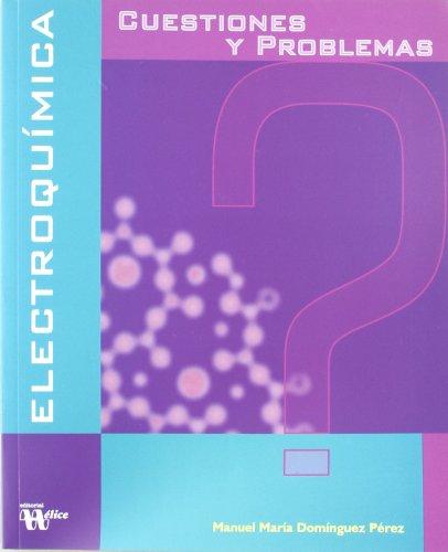 9788492112432: Cuestiones y Problemas de Electroquimica