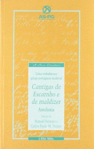 9788492112654: Cantigas de escarnho e maldizeroutras hibridas e dos xeneros menores antologixa. lirica trobadoresca