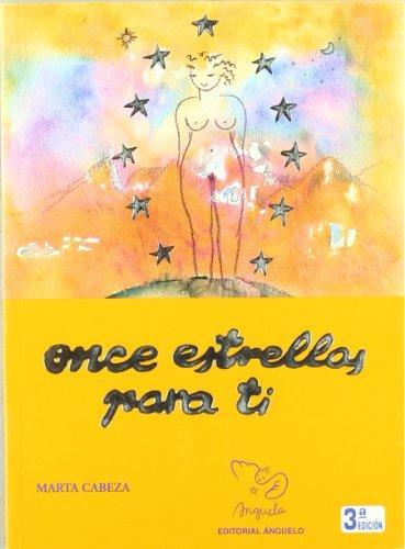 9788492122356: Once estrellas para ti : ser mujer es un privilegio