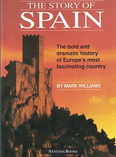 9788492122929: The Story of Spain