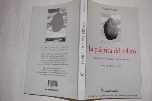 9788492123148: La práctica del relato Manual de estilo literario para narradores