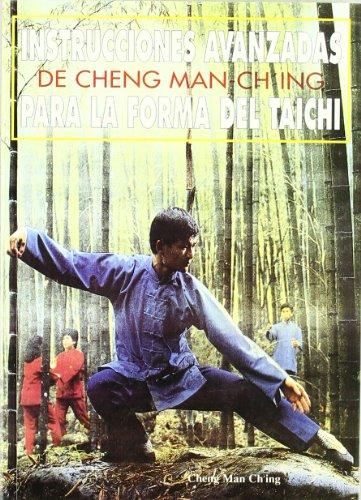 9788492128006: Instrucciones avanzadas de Cheng Man-Ching para la forma de tai-chi
