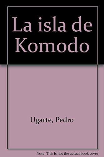 9788492128228: La isla de Komodo (Narrativa)