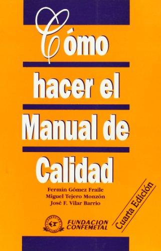 9788492133918: Cómo hacer el manual de calidad