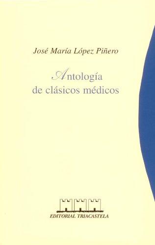 9788492141869: 02. Antología de clásicos médicos