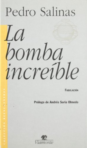 9788492142248: La Bomba Increible : Fabulacion
