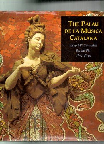 9788492146581: Title: The Palau de la Musica Catalana