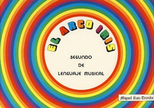 9788492157723: El arco iris, lenguaje musical 2º
