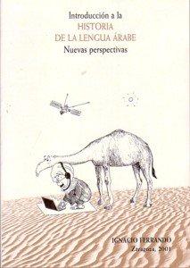 9788492158812: Introduccion a la historia de la lengua arabe : nuevas perspectivas [Aug 01, 2001] Ferrando, Ignacio