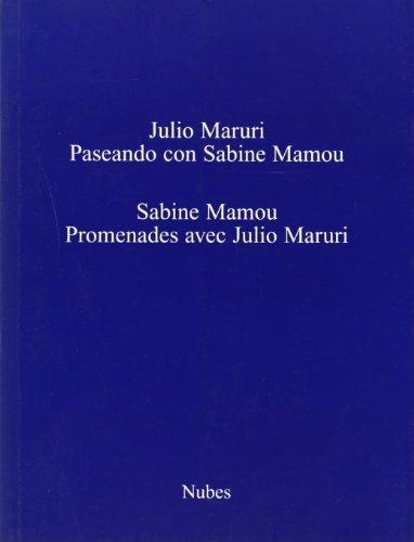 Paseando con Sabine. Promenades avec Julio Maruri: JULIO MARURI, SABINE