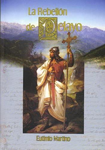 9788492165360: La Rebelión de Pelayo