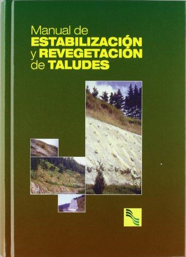 9788492170876: Manual de estabilizacion y revegetacion de taludes