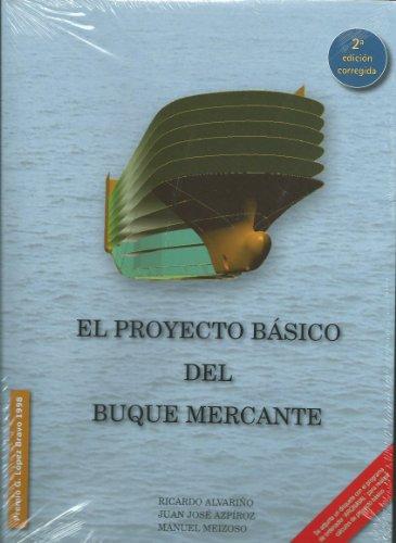 EL PROYECTO BÁSICO DEL BUQUE MERCANTE: ALVARIÑO CASTRO, RICARDO;
