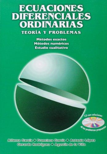 Ecuaciones diferenciales ordinarias. Teoría y problemas: García López, Alfonsa/