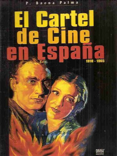 El Cartel De Cine En Espana (The Film Poster in Spain): Palma, P Baena