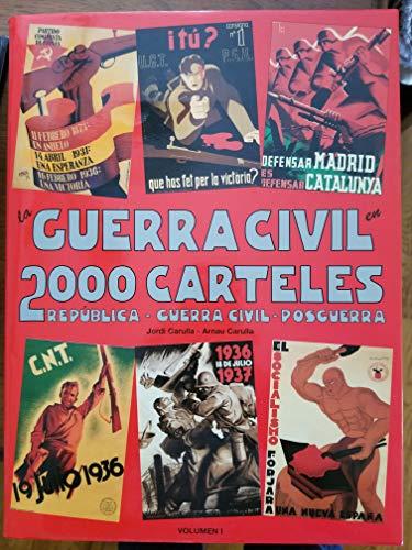9788492196616: La guerra civil en 2000 carteles: Republica-guerra civil-posguerra (Spanish Edition)
