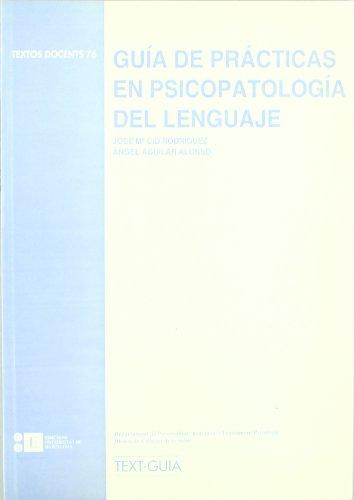 9788492200498: Guia de Practicas de Psicopatologia del Lenguaje (Spanish Edition)