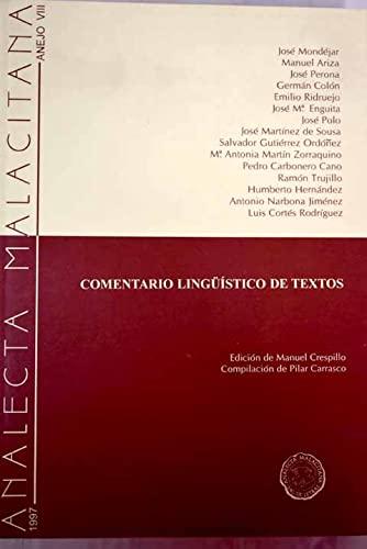 9788492217205: Comentario linguistico de textos - anejo VIII