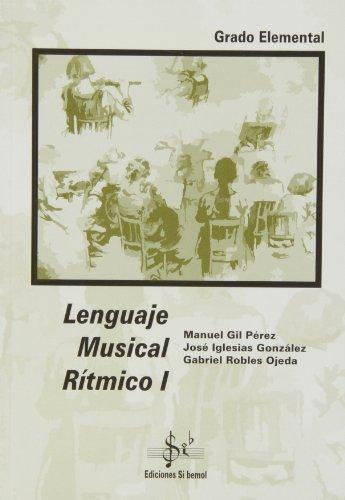 9788492220717: Lenguaje musical rítmico I, grado elemental