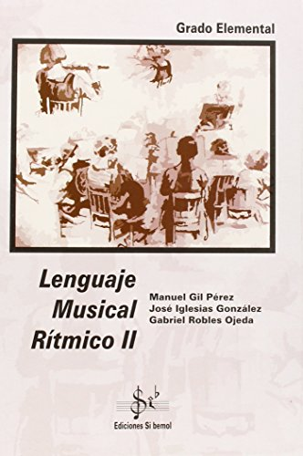 9788492220731: Lenguaje musical ritmico II, gradoelemental