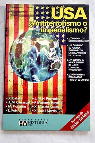 USA ¿Antiterrorismo o imperialismo? - Batalla, X. y otros